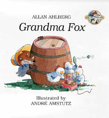 Grandma Fox by Allan Ahlberg