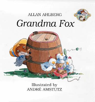 Grandma Fox by Allan Ahlberg