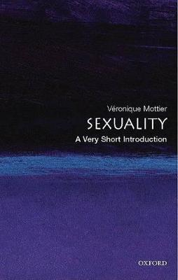 Sexuality: A Very Short Introduction by Veronique Mottier