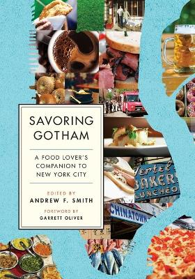 Savoring Gotham by Garrett Oliver