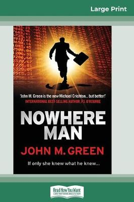 Nowhere Man (16pt Large Print Edition) by John M. Green