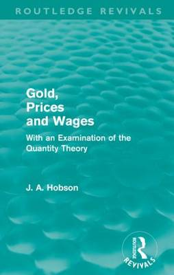 Gold Prices and Wages book