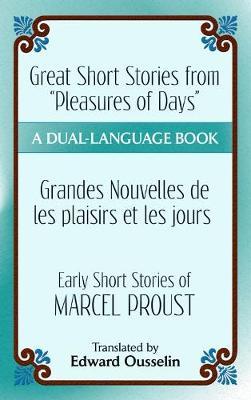 Great Short Stories from 'Pleasures of Days'/ Les plaisirs et les jours by Marcel Proust