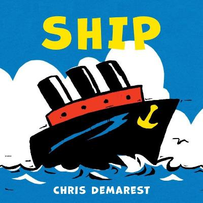 Ship by Chris Demarest