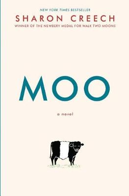 Moo by Sharon Creech