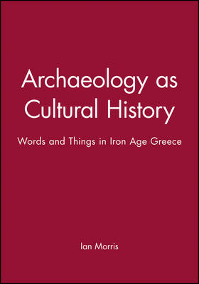 Archaeology as Cultural History book