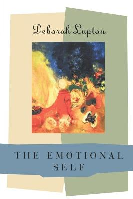 Emotional Self by Deborah Lupton