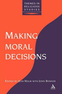 Making Moral Decisions by Holm
