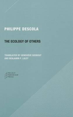 The Ecology of Others by Philippe Descola
