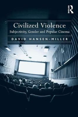 Civilized Violence by David Hansen-Miller