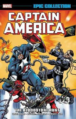 Captain America Epic Collection: The Bloodstone Hunt by Kieron Dwyer