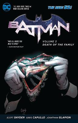 Batman Volume 3: Death of the Family TP (The New 52) by Greg Capullo