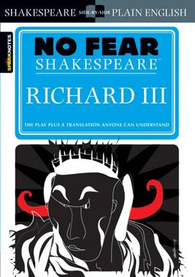 Richard III (No Fear Shakespeare) by SparkNotes
