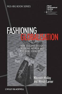 Fashioning Globalisation by Maureen Molloy