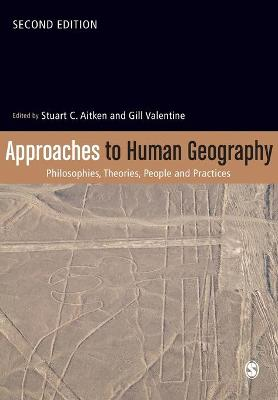 Approaches to Human Geography by Stuart Aitken