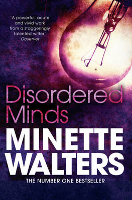Disordered Minds by Minette Walters