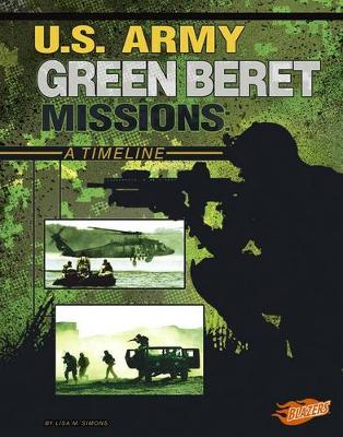 U.S. Army Green Beret Missions by Lisa M Bolt Simons