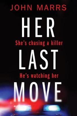 Her Last Move by John Marrs