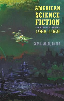 American Science Fiction: Four Classic Novels 1968-1969 (LOA #322): Past Master / Picnic on Paradise / Nova / Emphyrio by R. A. Lafferty