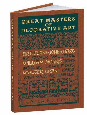 Great Masters of Decorative Art: Burne-Jones, Morris, and Crane by Aymer Vallance