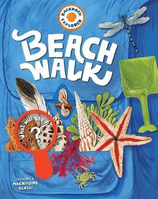 Backpack Explorer: Beach Walk by Editors of Storey Publishing