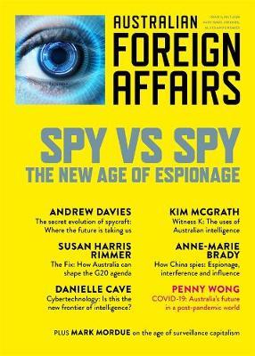 Spy vs Spy: The New Age of Espionage: Australian Foreign Affairs 9 book