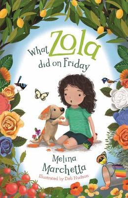 What Zola Did on Friday by Melina Marchetta