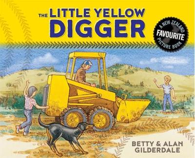The Little Yellow Digger gift edition by Betty Gilderdale