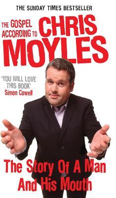 Gospel According to Chris Moyles by Chris Moyles