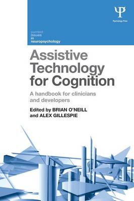 Assistive Technology for Cognition by Brian O'Neill