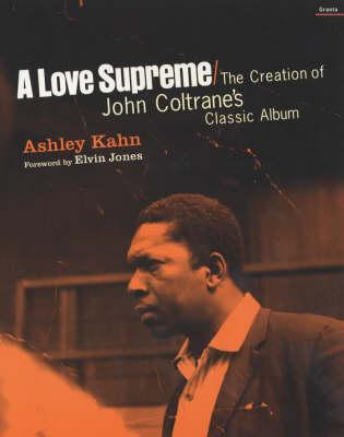 Love Supreme by Ashley Kahn