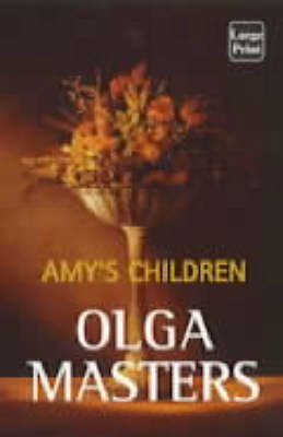 Amy's Children by Olga Masters