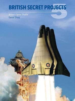 British Secret Projects by Daniel Sharp