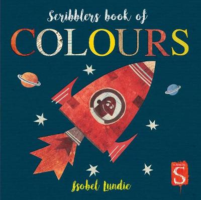 Scribblers Colours Board Book by Isobel Lundie