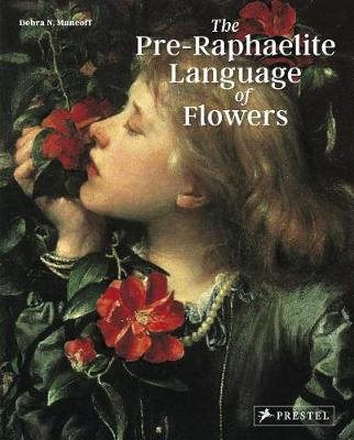 Pre-Raphaelite Language of Flowers by Debra N. Mancoff