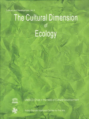The Cultural Dimension of Ecology by Baidyanath Saraswati