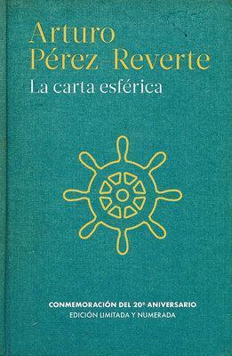 La carta esferica / The Nautical Chart by Arturo Perez-Reverte
