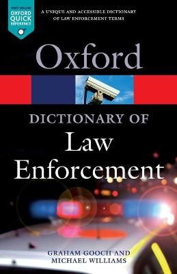 A Dictionary of Law Enforcement by Graham Gooch