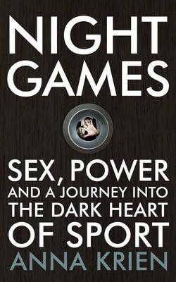 Night Games by Anna Krien