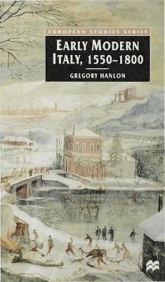 Early Modern Italy, 1550-1800 book
