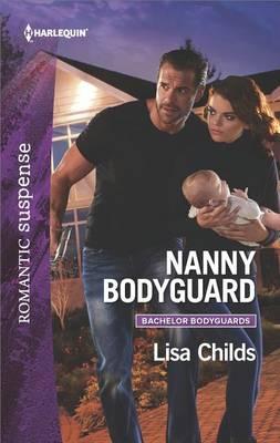 Nanny Bodyguard by Lisa Childs