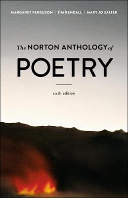 The The Norton Anthology of Poetry by Margaret Ferguson