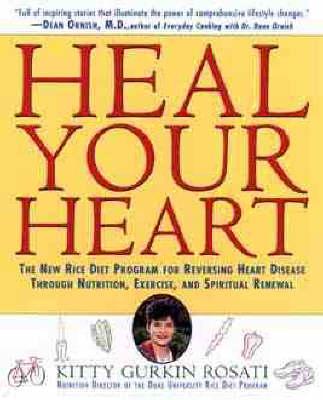 Heal Your Heart by Kitty Gurkin Rosati