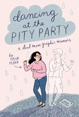 Dancing at the Pity Party book