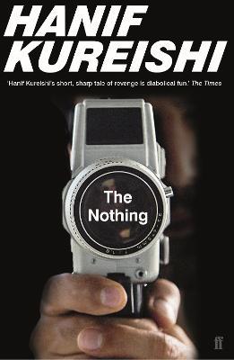 The Nothing by Hanif Kureishi