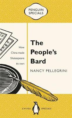 People's Bard: How China Made Shakespeare its Own: Penguin Specials book