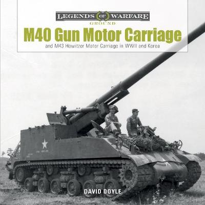 M40 Gun Motor Carriage and M43 Howitzer Motor Carriage in WWII and Korea book