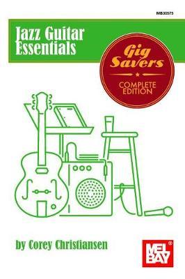Jazz Guitar Essentials by Corey Christiansen