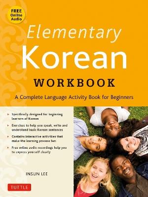 Elementary Korean Workbook by Insun Lee