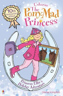 Princess Ellie's Holiday Adventure by Diana Kimpton